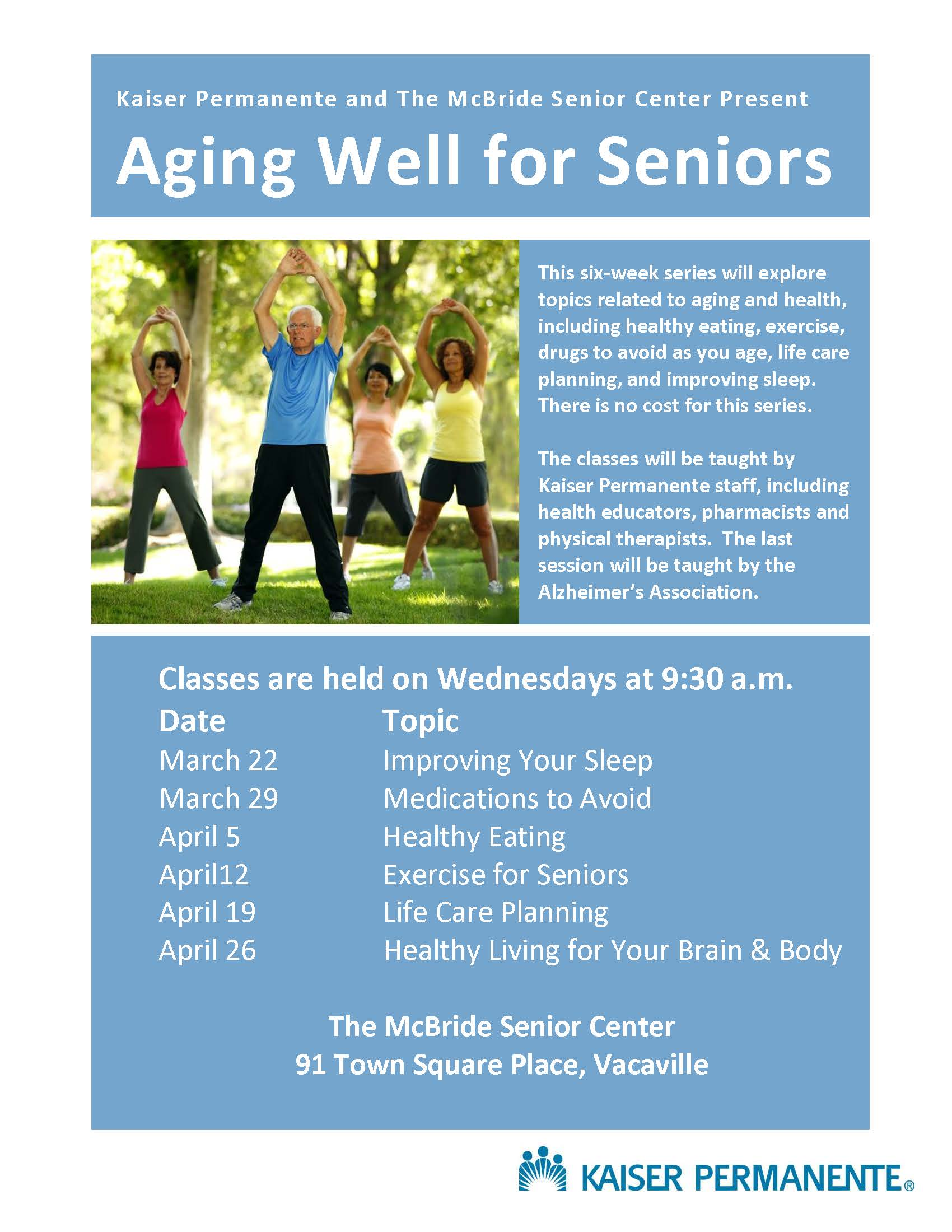 :List of Aging Well for Seniors classes being offered by Kaiser