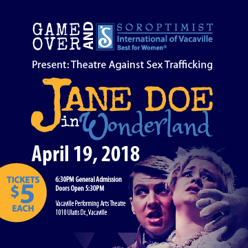 Flyer announcing Jane Doe in Wonderland, a play about human traficking, at the Vacaville Performing Arts Theatre on April 19