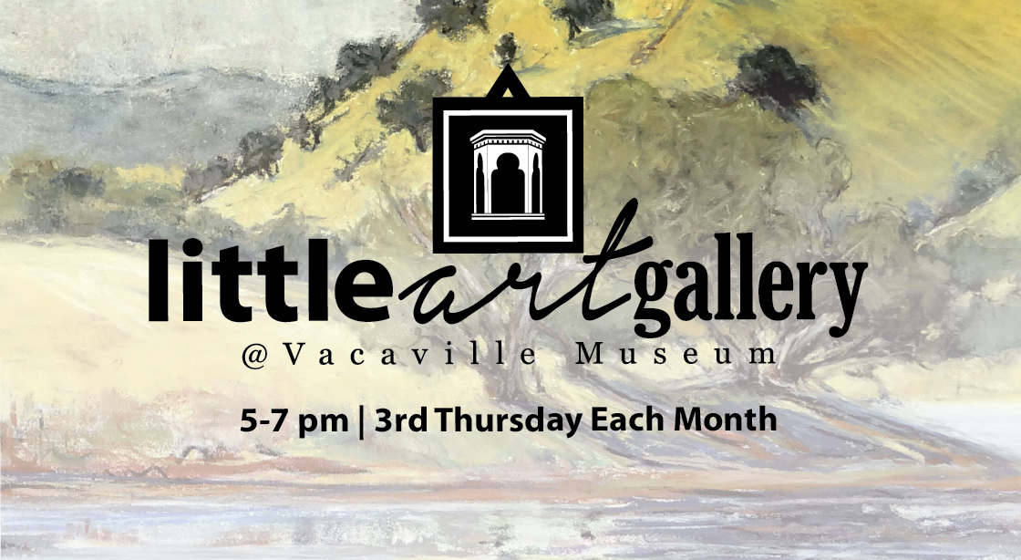 Flyer announicng the little art gallery at the Vacaville Museum.