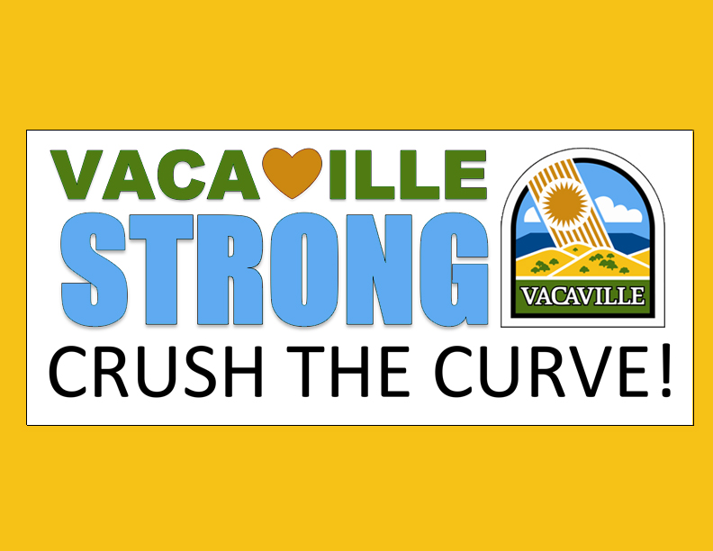 Vacaville Strong - Crush the Curve!